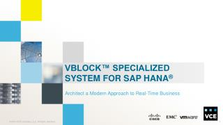 Vblock� Specialized System for SAP HANA �