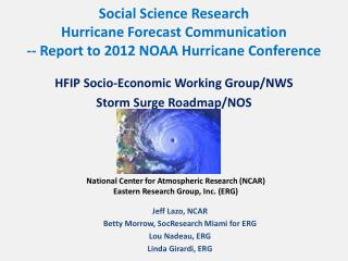 HFIP Socio-Economic Working Group/NWS Storm Surge Roadmap/NOS