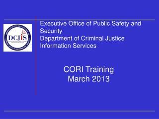 CORI Training March 2013