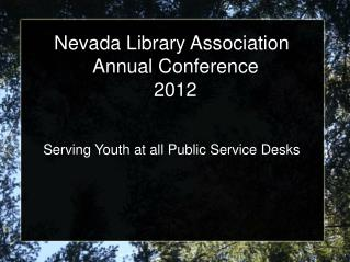 Nevada Library Association  Annual Conference 2012
