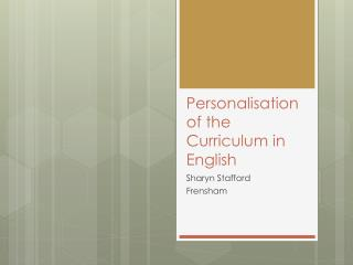 Personalisation  of the Curriculum in English