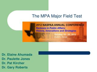 The MPA Major Field Test
