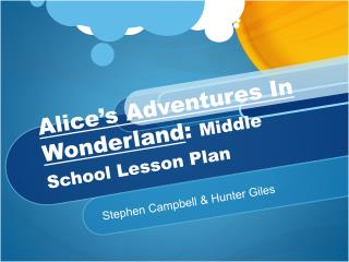 Alice's Adventures In Wonderland :  Middle School Lesson Plan