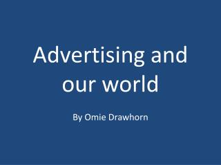 Advertising and our world