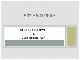 SB7 and PERA