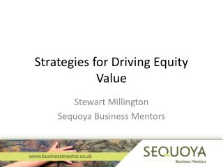 Strategies for Driving Equity Value