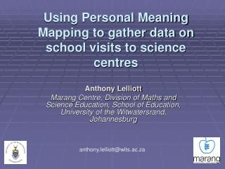 Using Personal Meaning Mapping to gather data on school visits to science centres