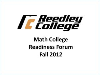 Math College  Readiness Forum Fall 2012