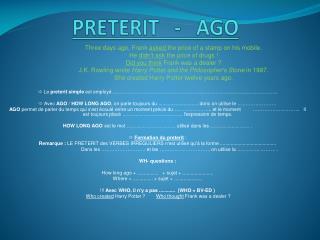 PRETERIT   -   AGO
