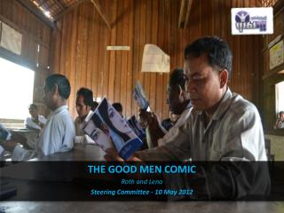 THE GOOD MEN COMIC Roth and Lena Steering Committee - 10 May 2012