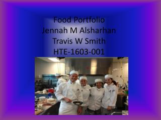 Food Portfolio Jennah  M  Alsharhan Travis W Smith  HTE-1603-001
