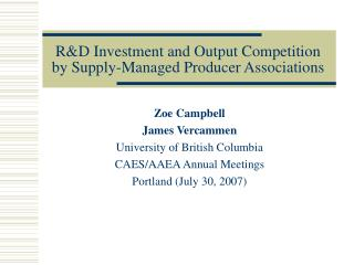 RD Investment and Output Competition by Supply-Managed Producer Associations