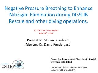 Presenter:  Melina  Bowdwin Mentor:  Dr. David  Pendergast
