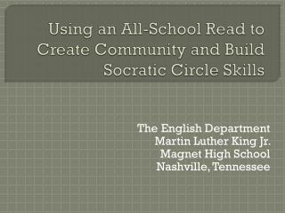 Using an All-School Read to Create Community and Build Socratic Circle Skills