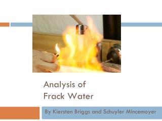 Analysis  of  Frack  Water