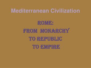 Mediterranean Civilization