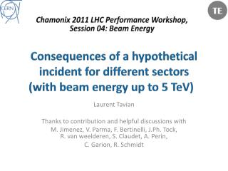 Consequences of a hypothetical incident for different sectors (with beam energy up to 5  TeV )