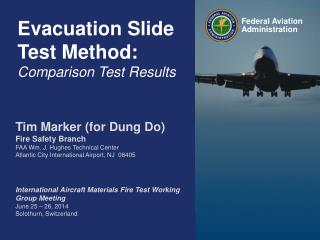 Evacuation Slide Test Method: Comparison Test Results