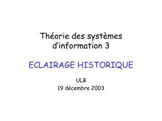 Th orie des syst mes d information 3  ECLAIRAGE HISTORIQUE
