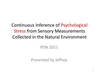 IPSN 2011 Presented by Jeffrey