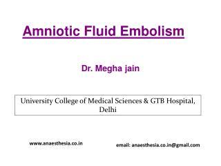 Amniotic  F luid Embolism