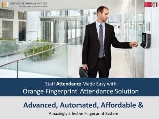 Staff  Attendance  Made Easy with Orange Fingerprint  Attendance Solution