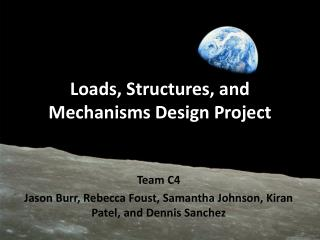 Loads, Structures, and Mechanisms Design Project