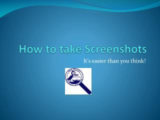 How to take Screenshots