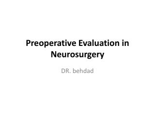 Preoperative Evaluation  in Neurosurgery