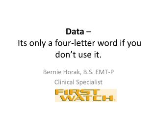 Data  –  Its only a four-letter word if you don't use it.