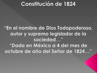 Constitución de 1824  .