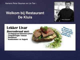 Welkom bij Restaurant De Kluis