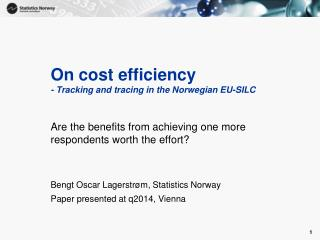 On cost efficiency - Tracking and tracing in the Norwegian EU-SILC
