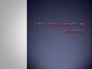 Epic documents in history