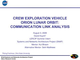 CREW EXPLORATION VEHICLE ORION LUNAR ORBIT: COMMUNICATION LINK ANALYSIS