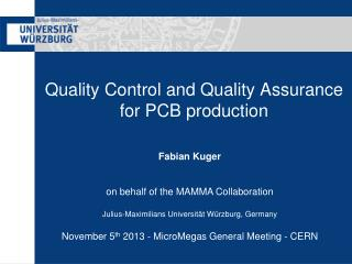 Quality Control and Quality Assurance  for PCB production