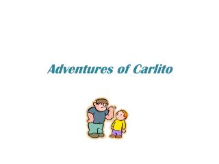 Adventures of  Carlito