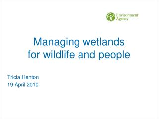 Managing wetlands for wildlife and people