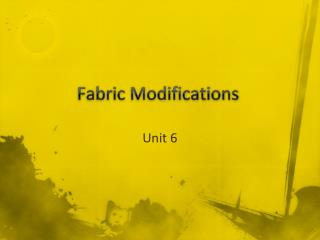Fabric Modifications