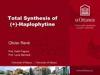 Total Synthesis of (+)- Haplophytine