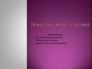 Temas del neoclasicismo