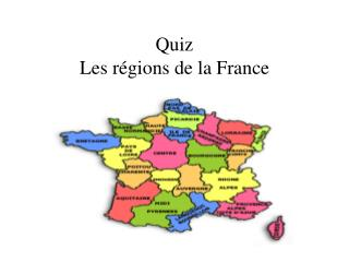 Quiz Les  régions  de la France