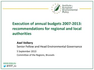 Execution of annual budgets 2007-2013: recommendations for regional and local authorities
