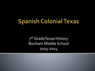 Spanish Colonial Texas