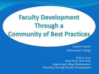 Faculty Development Through a  Community of Best Practices