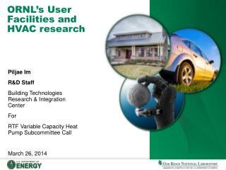 ORNL's User Facilities and HVAC research