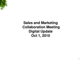 Sales and Marketing  Collaboration Meeting Digital Update Oct 1, 2010