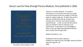 Darcy�s Law for Flow through Porous Medium, first published in 1856