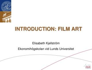 INTRODUCTION: FILM ART