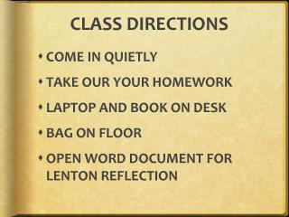 CLASS DIRECTIONS